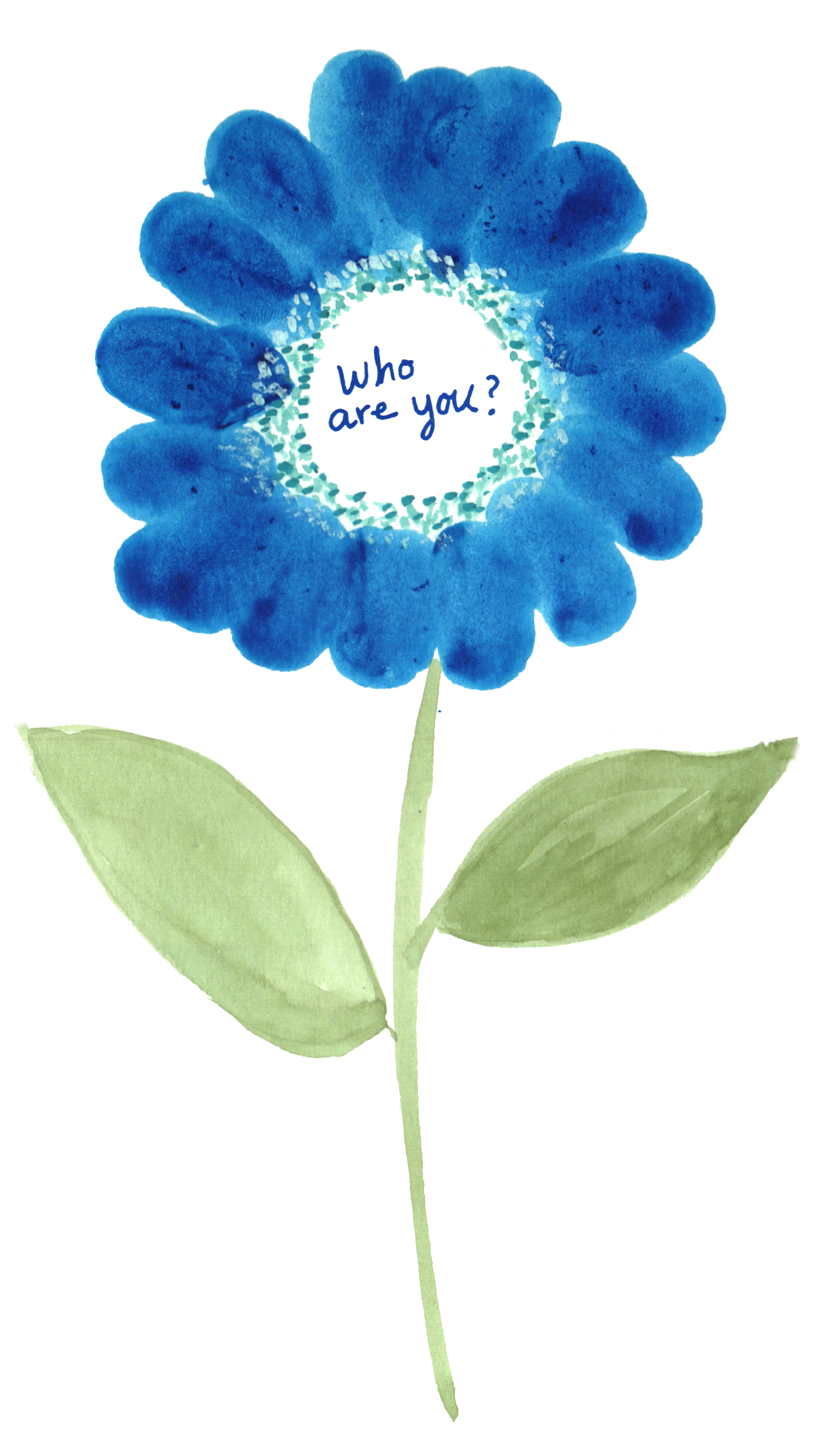 Blue thumbprint flower with the words who are you